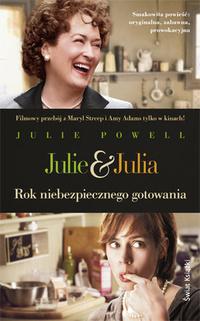 Julie i julia. Rok niebezpiecznego gotowania. Świat Książki